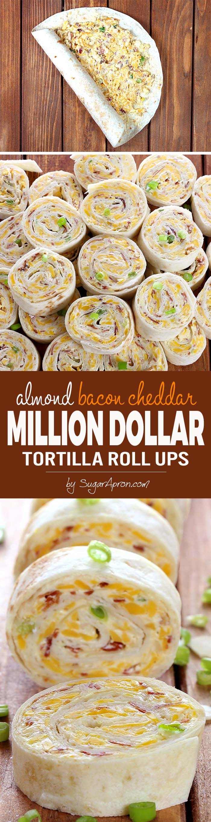 Whatever the reason....These Almond Bacon Cheddar Tortilla Roll Ups taste like a million bucks.