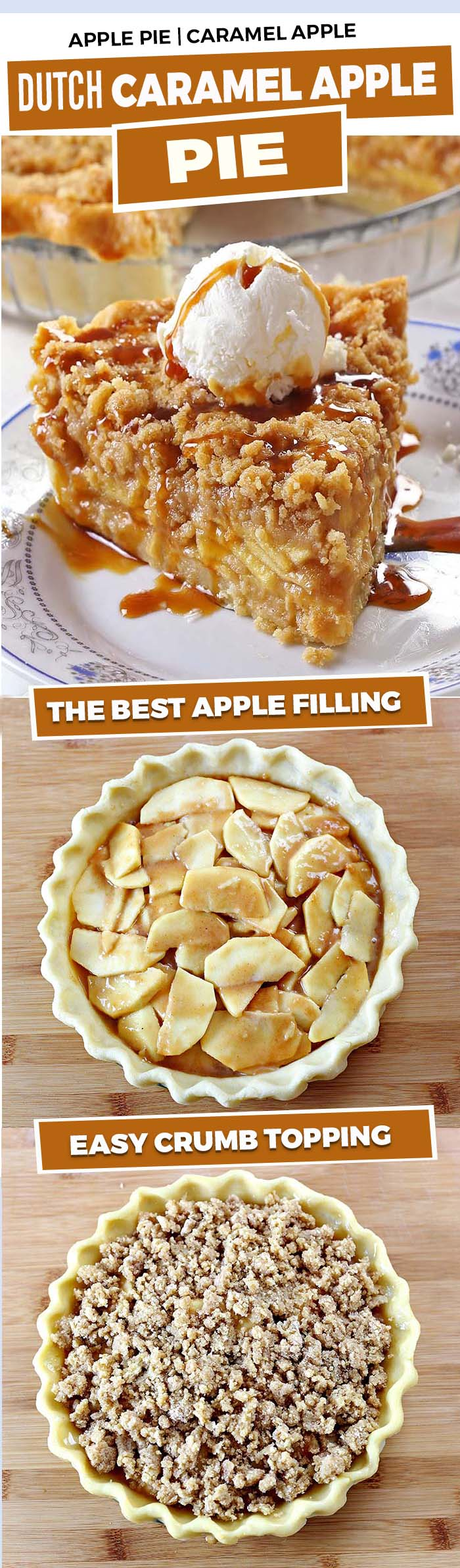 PERFECT Dutch Caramel Apple Pie made with beautiful buttery and flaky homemade crust.