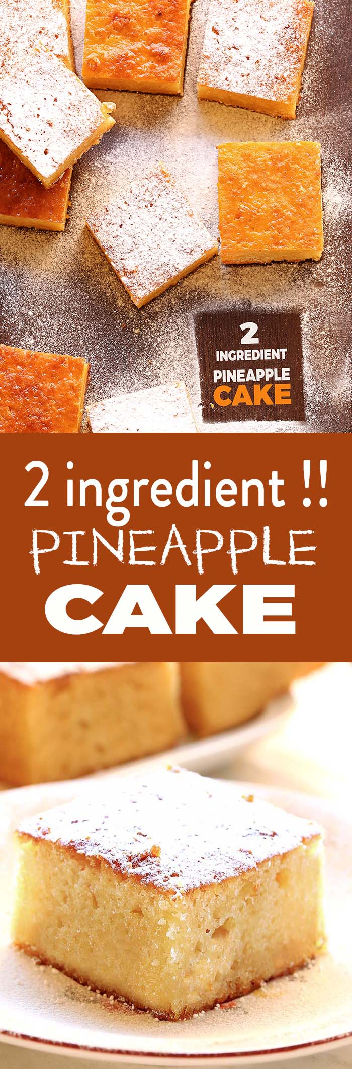 Light and soft, just TWO ingredient Pineapple cake is the easiest and most delicious pineapple cake you can possibly make.